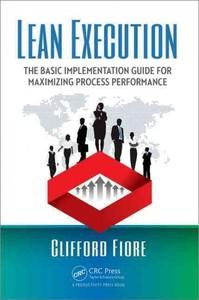 Lean Execution - Clifford Fiore (Paperback) | Raru
