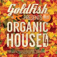Various Artists - Goldfish Presents Organic House 4 (CD)