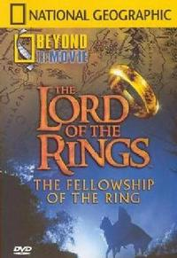 Beyond the Movie: Lord of the Rings: the Fellowship of the Ring (DVD) - Cover
