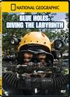 Blue Holes: Diving the Labyrinth (DVD)