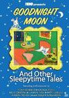 Goodnight Moon & Other Sleepy Time Tales (DVD)