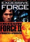 Excessive Force 1 & 2 (DVD)