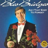 Bles Bridges - Am I That Easy to Forget (CD) - Cover