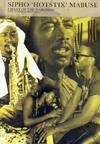 Sipho Hotstix Mabuse - Chant of the Marching - Live In Johannes (DVD)