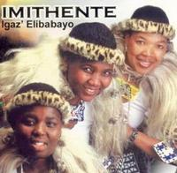 Imithente - Igaz' Elibabayo (CD) - Cover