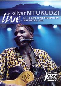 Oliver Mtukudzi - Live At the Cape Town Int (DVD) - Cover