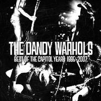 Dandy Warhols - Best of the Capitol Years: 1995-2007 (CD) - Cover