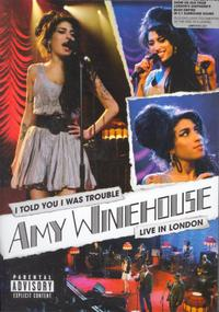 Amy Winehouse - I Told You I Was Trouble - Live In London (DVD) - Cover