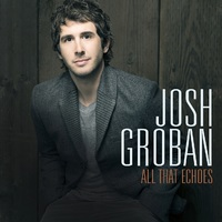 Josh Groban - All That Echoes (CD) - Cover