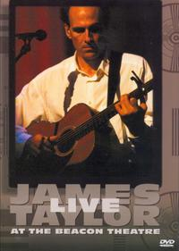 James Taylor - Live At the Beacon Theatre (Region 1 DVD) - Cover