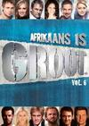 Various Artists - Afrikaans Is Groot Vol 6 (DVD) Cover