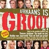 Various - Afrikaans Is Groot Vol 4 (CD) Cover