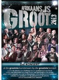 Various Artists - Afrikaans Is Groot 2013 Konsert (Blu-ray) - Cover