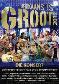 Various Artists - Afrikaans Is Groot 2012 Live (DVD) - Cover