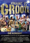 Various Artists - Afrikaans Is Groot 2012 Live (DVD) Cover