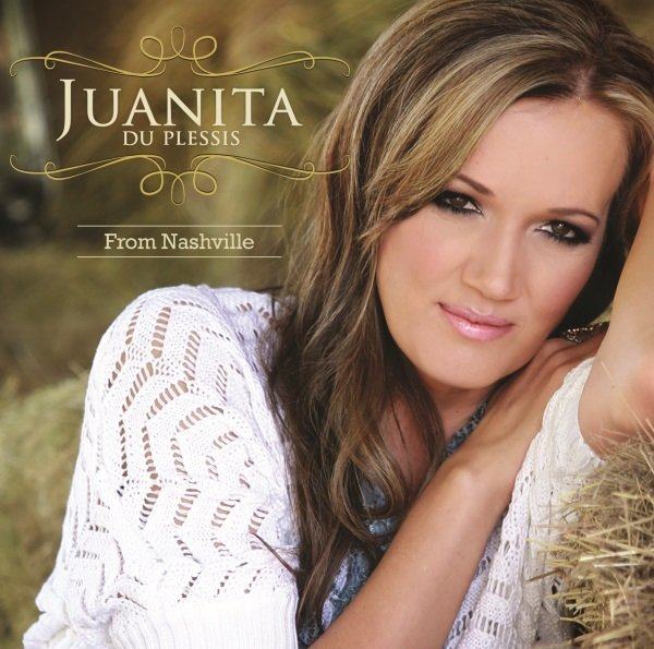 Country Music City Stock Photos Country Music City Stock: Juanita Du Plessis - From Nashville (CD) - Music Online