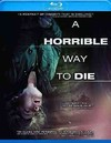 Horrible Way to Die (Region A Blu-ray)
