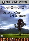 Beyond Our Differences (Region 1 DVD)