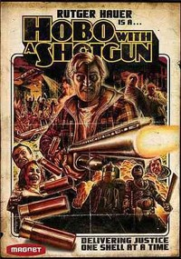 Hobo With a Shotgun (Region 1 DVD) - Cover