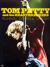Tom Petty and the Heartbreakers - Runnin Down a Dream (Region 1 DVD) - Cover