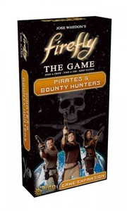Firefly Pirates & Bounty - Joss Whedon (Game) - Cover