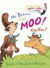 Mr. Brown Can Moo, Can You - Dr. Seuss (Hardcover)