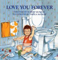 Love You Forever - Robert N. Munsch (Paperback) - Cover
