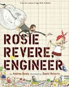 Rosie Revere, Engineer - Andrea Beaty (School And Library)