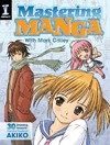 Mastering Manga With Mark Crilley (Paperback)