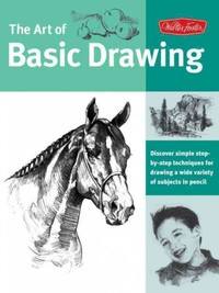 The Art of Basic Drawing - Walter Foster (Paperback) - Cover