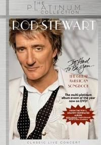 Rod Stewart - It Had to Be You... the Great American Songbook (DVD) - Cover