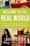 Welcome to the Real World - Lauren Berger (Paperback)
