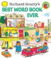 Richard Scarry's Best Word Book Ever - Richard Scarry (Hardcover)