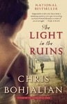 The Light in the Ruins - Christopher A. Bohjalian (Paperback)