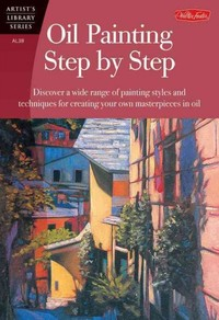 Oil Painting Step by Step - Walter Foster (Paperback) - Cover