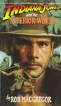 Indiana Jones and the Interior World - Rob MacGregor (Paperback) Cover