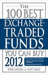 100 Best Exchange-Traded Funds You Can Buy - Peter Sander (Paperback)