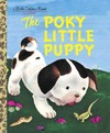 The Poky Little Puppy - Janette Sebring Lowrey (Hardcover)