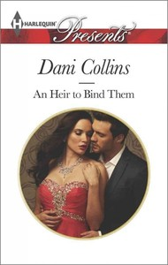 An Heir to Bind Them - Dani Collins (Paperback) - Cover