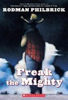 Freak the Mighty - W. R. Philbrick (Paperback)