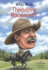 Who Was Theodore Roosevelt? - Michael Burgan (Paperback)