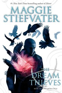 The Dream Thieves - Maggie Stiefvater (Hardcover) - Cover