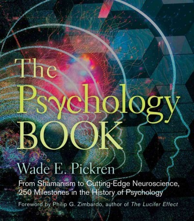 The Psychology Book - Wade E  Pickren (Hardcover)