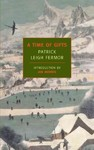 A Time of Gifts - Patrick Leigh Fermor (Paperback)