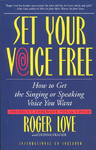 Set Your Voice Free - Roger Love (Paperback)
