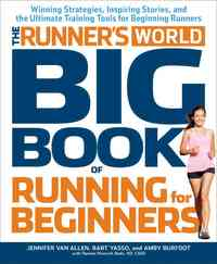 Runner's World Big Book of Running For Beginners - Jennifer Van Allen (Paperback) - Cover