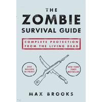 The Zombie Survival Guide - Max Brooks (Paperback)