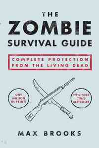 The Zombie Survival Guide - Max Brooks (Paperback) - Cover