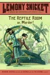 The Reptile Room - Lemony Snicket (Paperback)