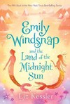 Emily Windsnap and the Land of the Midnight Sun - Liz Kessler (School And Library)